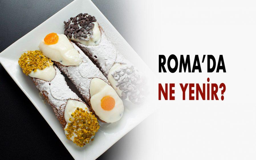 Roma'da Ne Yenir?